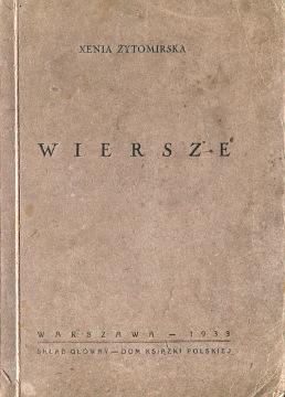 Żytomirska Zytomirska Xenia Ksenia Wiersze poezja poetry Poems Gąsiorowska Gasiorowska waa0494
