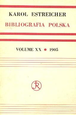 Estreicher Karol książka XV XVI XVII XVIII wiek Bibliografia polska ksiazka Bibliography waa0518