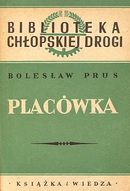 Aleksander Głowacki Prus Bolesław Placówka lektura Chłopska Droga Glowacki waa0525