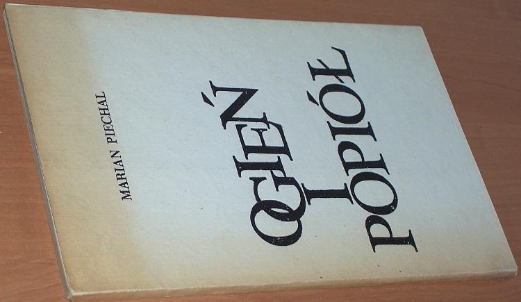 Piechal-Marian-Ogien-i-popiol-poezje-Lodz-Wyd-Lodzkie-1976-wyd-bibliofilskie-autograf-grafika-Hanna-Stanska