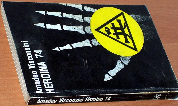 Visconsini-Amadeo-pseud-wlasc-Bohdan-Wladyslaw-Tymieniecki-Heroina-74-wyd-2-Warszawa-Wyd-MON-1988