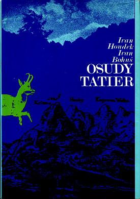 Osudy Tatier Tatry Słowacja historia Houdek Bohus Tatra Mountains Slovakia waa0535