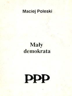 demokracja polityka wybory totalitaryzm pluralizm solidarność solidarnosc partie prezydent Europa komunizm ordynacja gospodarka wolność inflacja kredyty podatki Poleski Bielecki Mały Maly demokrata Democracy Communism Poland waa0546
