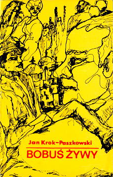 Krok Paszkowski Jan emigracja polonia Bobus Bobuś żywy zywy 0850650607 0-85065-060-7 9780850650600 978-0-85065-060-0 waa0550