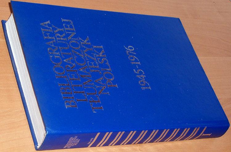 Bibliografia-literatury-tlumaczonej-na-jezyk-polski-wydanej-w-latach-1945-1976-Tom-I-Warszawa-Czytelnik-1977