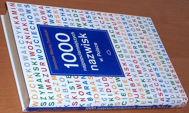 Zawadzki-Jaroslaw-Maciej-1000-najpopularniejszych-nazwisk-w-Polsce-Warszawa-Swiat-Ksiazki-2002-Names-Dictionary-Poland