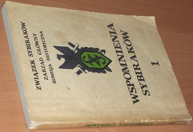 Wspomnienia-Sybirakow-tom-1-Polsza-budiet-kagda-woron-zbieliejet-Pomost-1989-Syberia-zeslanie-Rosja-komunizm