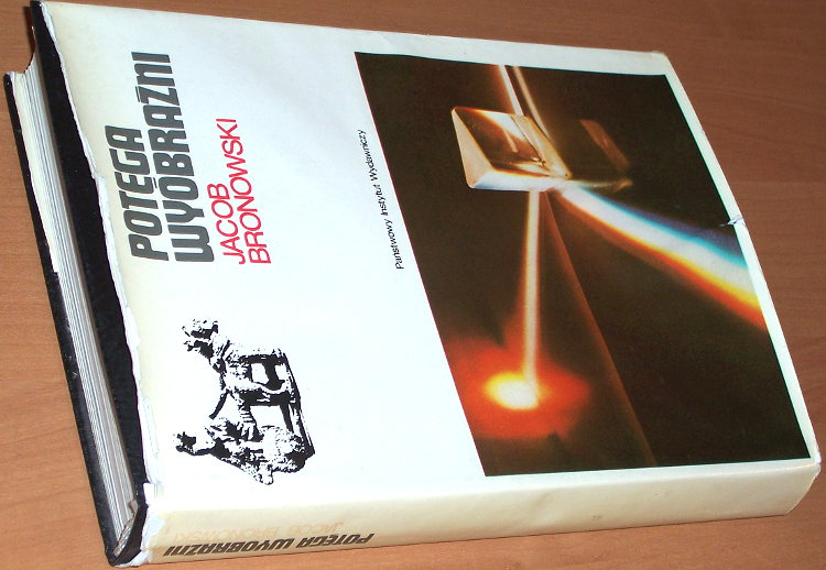 Bronowski-Jacob-Potega-wyobrazni-Warszawa-PIW-1988-tlum-Amsterdamski-The-Ascent-of-man