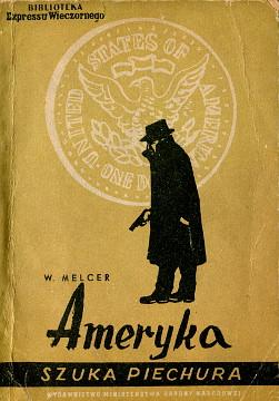 Melcer Ameryka szuka piechura Ignacy Witz Biblioteka Expressu Wieczornego waa0564