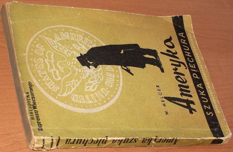 Melcer-Wanda-Ameryka-szuka-piechura-Powiesc-wyd-2-Warszawa-Wyd-MON-Ministerstwa-Obrony-Narodowej-1952