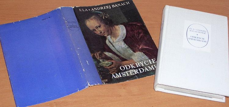 Banachowie-Ela-i-Andrzej-Odkrycie-Amsterdamu-Krakow-Wydawnictwo-Literackie-1975