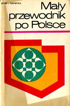 Mały przewodnik po Polsce Polska turystyka turystyczny Rutkowska travel Guide-books Guide Guidebook Guidebooks waa0575