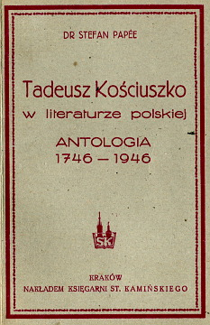 Papée Papee Stefan Tadeusz Kościuszko Kosciuszko Kosciusko 1946 rocznica urodzin waa0583