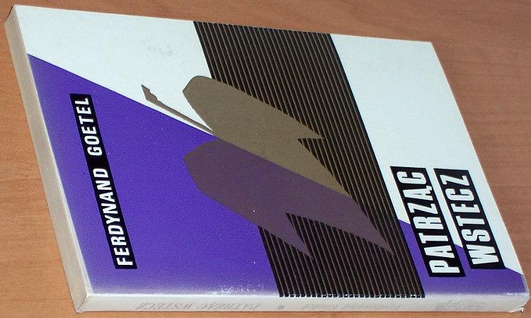 Goetel-Ferdynand-Patrzac-wstecz-Pamietnik-Londyn-PFK-Polska-Fundacja-Kulturalna-1966-wspomnienia-Tatry-Zakopane