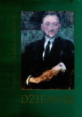Lubicz-Zaleski Lubicz Zaleski Dziennik nieciągły nieciagly 1904 1925 838720286X 83-87202-86-X 9788387202866 978-83-87202-86-6 Willaume wspomnienie pamiętnik waa0590