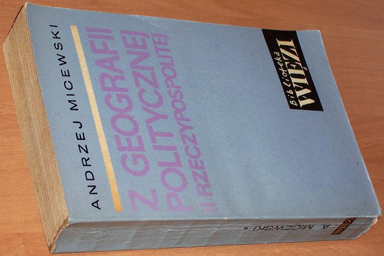 Micewski-Andrzej-Z-geografii-politycznej-II-Rzeczypospolitej-Szkice-Krakow-Znak-1964-1965-historia-Polski