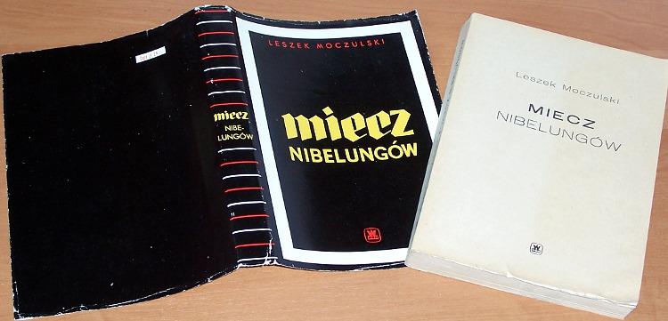 Moczulski-Leszek-Miecz-Nibelungow-Zarys-historii-armii-pruskiej-i-niemieckiej-1618-1967-Warszawa-MON-1968