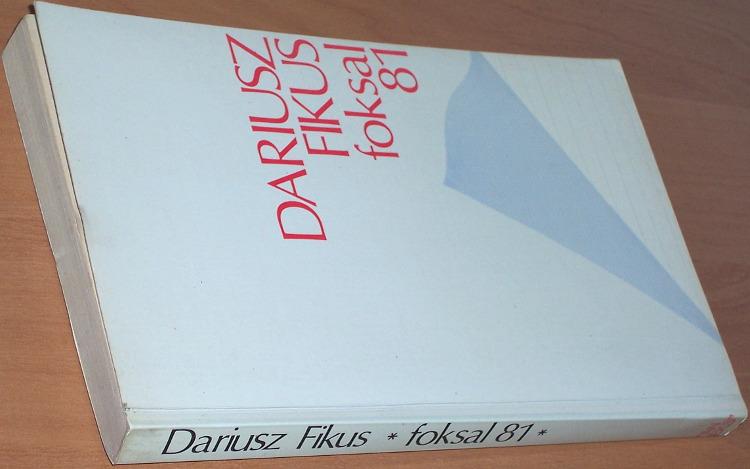 Fikus-Dariusz-Foksal-81-Londyn-Aneks-1984-Stowarzyszenie-Dziennikarzy-Polskich-SDP-1981-Polityka-Solidarnosc
