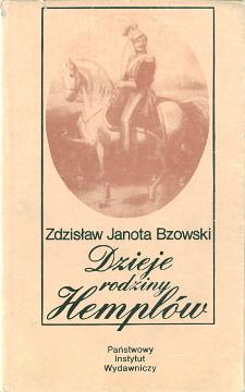 Janota-Bzowski Dzieje rodziny Hemplów rodzina Kołodziejczyk family Poland Genealogy Hempel Familie Geschichte 8306013387 83-06-01338-7 9788306013382 978-83-06-01338-2 genealogia waa0658