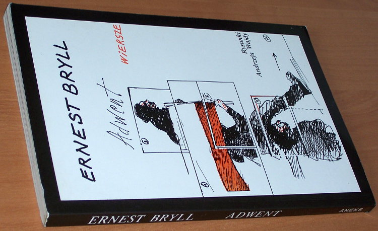 Bryll-Ernest-Adwent-Wiersze-Londyn-Aneks-1986-wiersze-z-lat-1980-1986-poezja-poetry