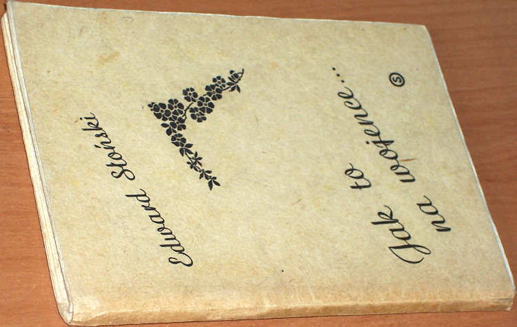Slonski-Edward-Jak-to-na-wojence-Warszawa-Oficyna-Wydawnicza-Signum-1981-przedruk-z-wyd-Towarzystwo-Wydawnicze-1916