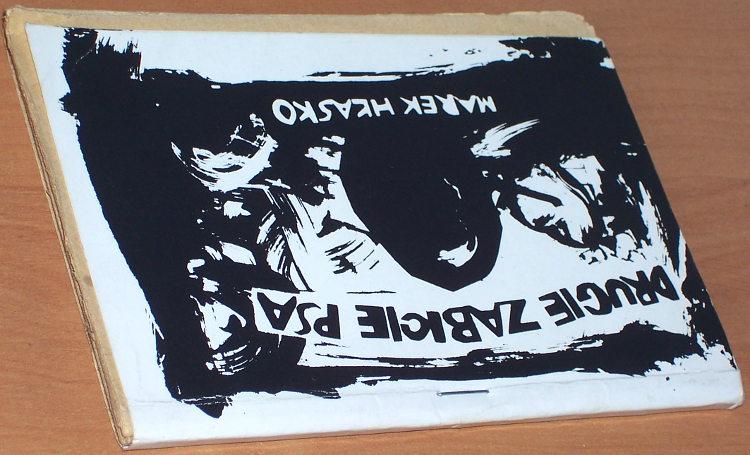 Hlasko-Marek-Drugie-zabicie-psa-Lodz-Towarzystwo-Oswiaty-Niezaleznej-1983-1984-przedruk-fotooffsetowy