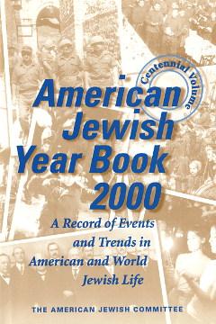 Singer Grossman American Jewish year book 2000 Jews 0874951151 0-87495-115-1 9780874951158 978-0-87495-115-8 waa0689
