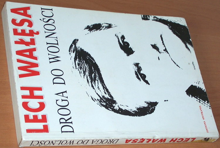 Walesa-Lech-Droga-do-wolnosci-Decydujace-lata-1985-1990-Warszawa-Editions-Spotkania-1991-Solidarnosc-President-Poland