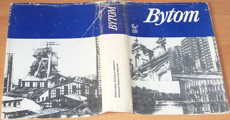 Dlugoborski-Waclaw-red-Bytom-Zarys-rozwoju-miasta-Warszawa-Krakow-PWN-Panstwowe-Wydawnictwo-Naukowe-1979-Beuthen