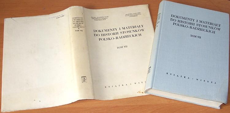 Dokumenty-i-materialy-do-historii-stosunkow-polsko-radzieckich-Tom-VII-Styczen-1939-grudzien-1943-Ksiazka-i-Wiedza-1973