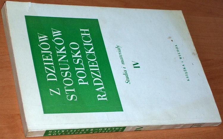 Z-Dziejow-Stosunkow-Polsko-Radzieckich-Studia-i-materialy-Tom-IV-Warszawa-Ksiazka-i-Wiedza-1969