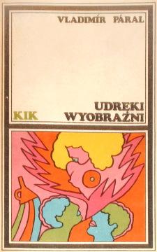 Páral Udręki wyobraźni Paral Udreki wyobrazni 8306012704 83-06-01270-4 9788306012705 978-83-06-01270-5 69367526 Madany Muka obraznosti Literatura Literature Literary czeski Translation tłumaczenie wab0005
