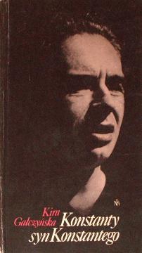 Gałczyńska Galczynska Konstanty syn Konstantego Gałczyński Galczynski 831008241X 83-10-08241-X 9788310082411 978-83-10-08241-1 21610821 69274215 252073057 461885575 507855748 Biografia Biography Literatura Literature Literary wab0010