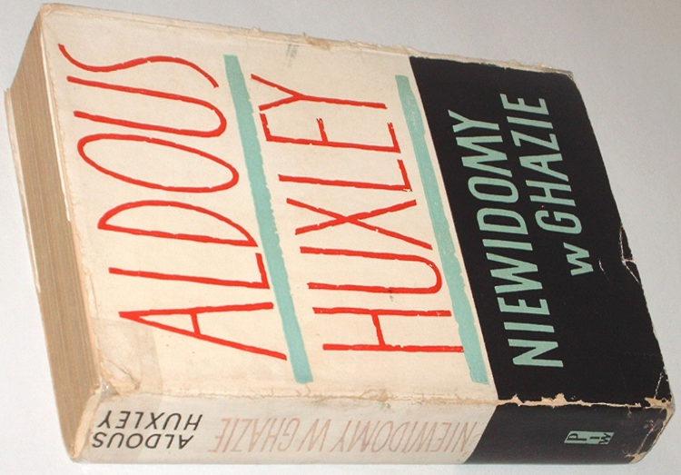 Huxley-Aldous-Niewidomy-w-Ghazie-PIW-1957-Eyeless-in-Ghaza-Literature-Translation-in-polish