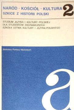 Narod Kosciol Naród Kościół Kultura 832280007X 83-228-0007-X 9788322800072 978-83-228-0007-2 20352375 260191422 555800485 Szkice z historii Polski Gieysztor Wczesna Polska i Europa Sułowski Chrystianizacja Geremek Średniowieczny rodowód Polski Tazbir Specyfika polskiej tolerancji Rostworowski Rzeczpospolita w Europie XVIII wieku Łojek Konstytucja 3 maja a rewolucja amerykańska i francuska Zajewski Europa wobec sprawy polskiej w XIX Drozdowski U narodzin niepodległej Rzeczypospolitej Terlecki Udział w drugiej wojnie światowej Fuks Żydzi w Polsce w lalach 1918-1945 Sułowski Liczebność Żydów na ziemiach polskich Kłoczowski Chrześcijaństwo polskie i jego tysiącletnia historia wab0029