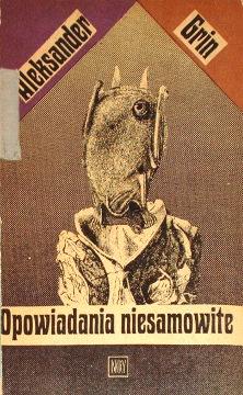 Grin Opowiadania niesamowite Podróż do Grinlandii Szczurołap Zabójstwo w Kunst-Fisze Lina Niewolnik klubowy Czarny diament Zatruta wyspa Genialny gracz Dokoła świata Wrogowie Walka ze śmiercią Potęga nieprzeniknionego Tam i z powrotem Święto noworoczne ojca i małej córki Stworzenie Aspera Wesoły towarzysz podróży Niszczyciel Osobista rozmowa Gniew ojca Szary samochód Elda i Angotea Sześć zapałek Renée Dom zamknięty na cztery spusty Na obłocznym brzegu Czternaście stóp Głos i wzrok Gadatliwy skrzat Komendant portu Zielona lampa Dudzińska Piotrowska Pollak Pomorska Tywonek Sobranie sočinenij v šesti tomach Sobranije soczinienij w szesti tomach Грин, Александр Степанович Собрание сочинений в шести томах Mróz wab0030