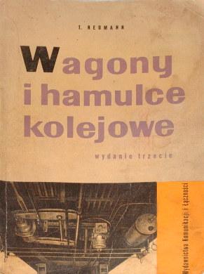Neuman Wagony i hamulce kolejowe wagon kolej pociąg tabor instrukcje kolejowe Eisenbahn Zug Züge Bahn polnisch Polen railways railroad Poland polish 68653145 hamulec wab0041