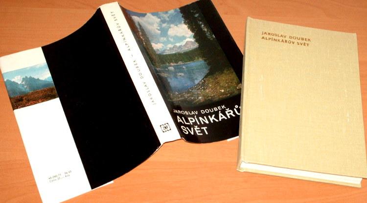 Doubek-Alpinkaruv-svet-Prakticka-prirucka-pro-zacatecniky-i-pokrocile-Plzen-Zapadoceske-nakladatelstvi-1971