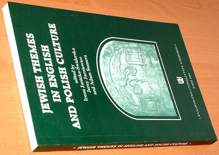 Jewish-themes-in-English-and-Polish-culture-Lodz-Wydawn-Uniwersytetu-Lodzkiego-2000-Jews-in-literature-History