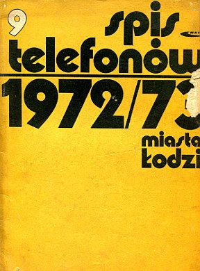 Spis telefonów miasta Łodzi 1972 1973 telefon książka telefoniczna telephone book Łódź Lodz Telefonbuch wab0109