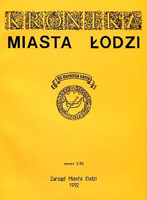 Kronika Miasta Łodzi Lodzi Łódż Lodz Brauner Dedecius Miecznikowski Ziółek Tomaszewski Gumola Jaroszczak wab0115