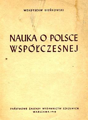 Bieńkowski Bienkowski Nauka o Polsce współczesnej Polska Odrodzona 1948 wab0116