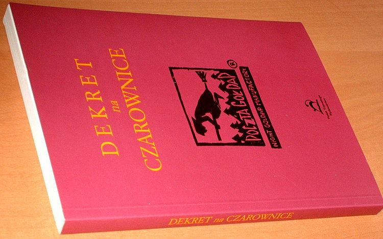 Dekret-na-czarownice-czyli-Historia-prawdziwa-proza-i-wierszem-o-lodzkich-ekstremistkach-Lodz-Piatek-Trzynastego-2001