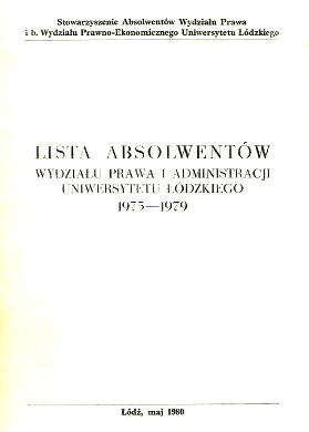 Lista absolwentów Wydziału Prawa i Administracji Uniwersytetu Łódzkiego 1975-1979 Wydział Uniwersytet Łódzki Łódź Lodz Lodzki wab0178