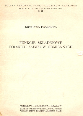 Pisarkowa Funkcje składniowe polskich zaimków odmiennych Polish language Pronoun język polski zaimek wab0180