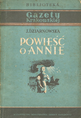 Dziarnowska Powieść o Annie Powiesc literatura Tołwińska Tolwinska wab0197
