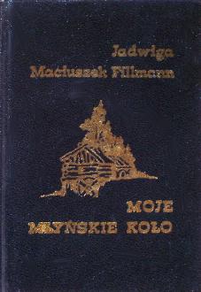 Maciuszek-Fillmann Maciuszek Fillmann Moje młyńskie koło mlynskie kolo poezja miniatura wab0211