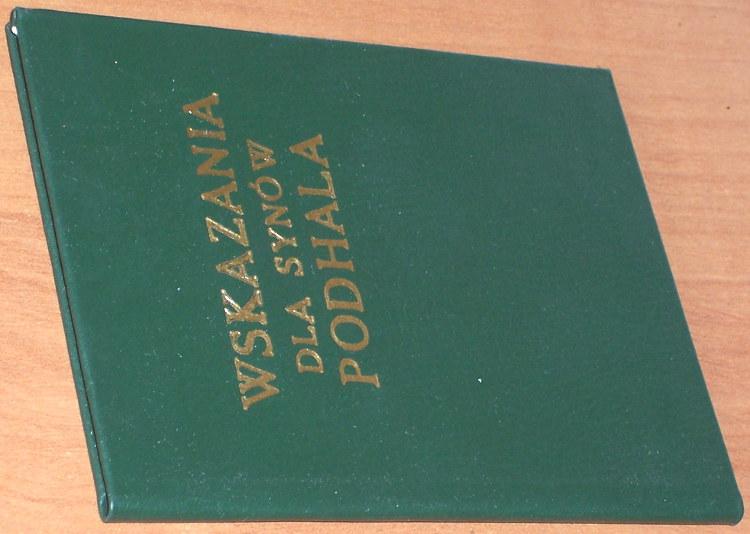 Orkan-Wladyslaw-Wskazania-dla-synow-Podhala-Zakopane-Oficyna-Wydawnicza-Zwiazku-Podhalan-1987-Podhale-gorale