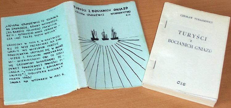 Straszewicz-Czeslaw-Turysci-z-bocianich-gniazd-Lublin-Wydawnictwo-Niezalezne-CiS-1987-Biblioteka-Literatury-Emigracyjnej
