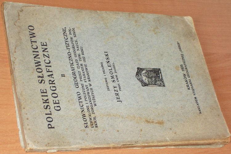 Smolenski-Jerzy-Slownictwo-geograficzno-fizyczne-Polskie-slownictwo-geograficzne-II-Krakow-Orbis-1925-geografia